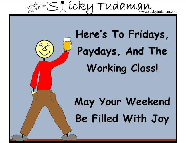 Sticky Tudaman: To The Working Man